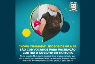"""""""NOVA CHAMADA"""": IDOSOS DE 60 A 62 SÃO CONVOCADOS PARA VACINAÇÃO CONTRA A COVID-19 EM FARTURA"""