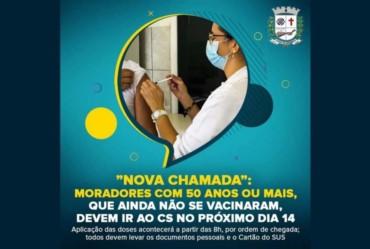 """""""Nova Chamada"""":  Moradores com 50 anos ou mais, que ainda não se vacinaram, devem ir ao CS no próximo dia 14"""
