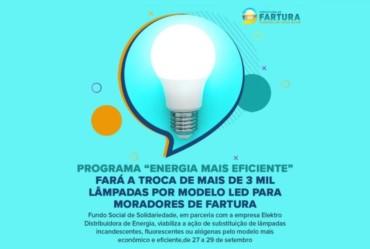 """Programa """"Energia Mais Eficiente"""" fará a troca de mais de 3 mil lâmpadas por modelo LED para moradores de Fartura"""